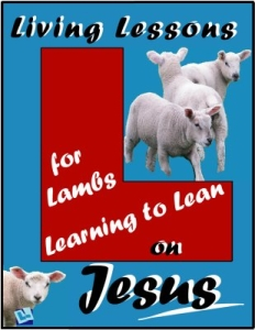 Living Lessons for Lambs